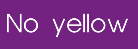 No yellow